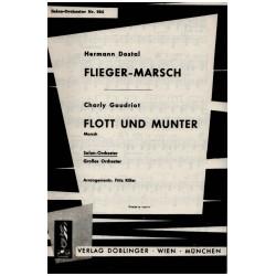 Dostal, Hermann: Fliegermarsch und Flott und munter : für Salonorchester Partitur und Stimmen