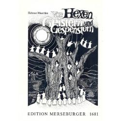 Maschke, Helmut: Von Hexen, Geistern und Gespenstern : für Kinderchor und Instrumente, Partitur (dt)