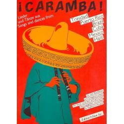 Caramba : Lieder und T├ñnze aus Brazil, Haiti u.a. : f├╝r 2 Sopranblockfl├Âten Spielpartitur