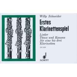 Schneider, Willy: Erstes Klarinettenspiel : Lieder, Tänze und Kanons für 1-3 Klarinetten Spielpartitur