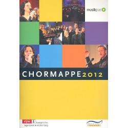 Chormappe 2012 :Lieder für gem Stimmen mit und ohne Klavierbegleitung Partitur