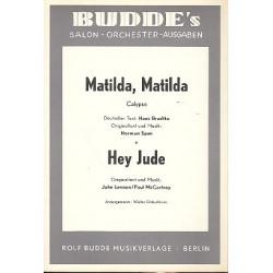 Lennon, John: Matilda Matilda und Hey Jude : für Salonorchester