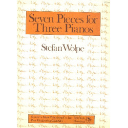Wolpe, Stefan: 7 pieces for 3 pianos 3 scores