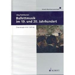 Rothkamm, Jörg: Ballettmusik im 19. und 20. Jahrhundert : Dramaturgie einer Gattung