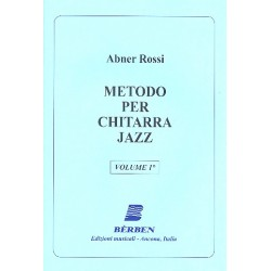 Rossi, Abner: Metodo vol.1 : per chitarra jazz