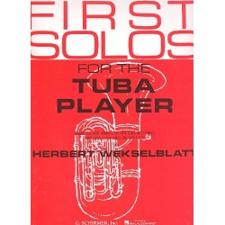 First Solos for the Tuba Player : selected and arranged for tuba and piano