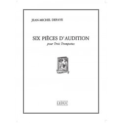Defaye, Jean-Michel: 6 PIECES D'AUDITION : POUR 3 TROM- PETTES PARTITION BJ