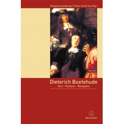 Dieterich Buxtehude : Text - Konzeption - Rezeption