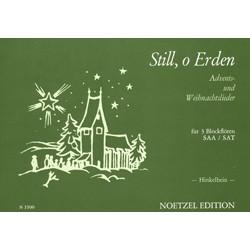 Still o Erden : Advents- und Weihnachtslieder für 3 Blockflöten (SAA), Spielpartitur