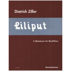 Ziller, Dietrich: LILIPUT 6 MINIATUREN