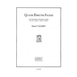 Vachey, Henri: 4 EPREUVES FACILES POUR INSTRUMENTS A PERCUSSION ET PIANO