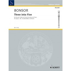 Bonsor, James Brian: Three into Five : for 3 recorders (SAT) and piano