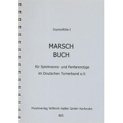 Marschbuch : für Spielmanns- und Fanfarenzüge im DTB Sopranflöte 1 in Ces