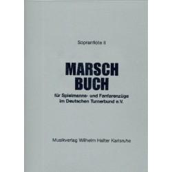 Marschbuch : für Spielmanns- und Fanfarenzüge im DTB Sopranflöte 2 in Ces