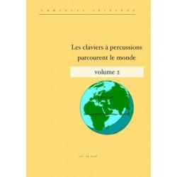 Séjourné, Emmanuel: Les claviers a percussions parcourent le monde vol.2 (+CD)