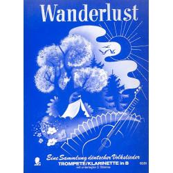 Wanderlust : Eine Sammlung deutscher Volkslieder für Trompete/ Klarinette in B mit ... 2. Stimme