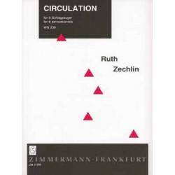 Zechlin, Ruth: CIRCULATION : FUER 8 SCHLAGZEUGER SPIELPARTITUR