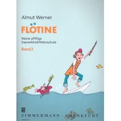 Werner, Almut: Flötine Band 2 : für Sopranblockflöte (barocke Griffweise)