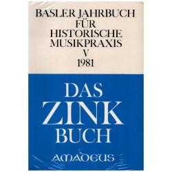 Basler Jahrbuch für historische Musikpraxis Band 5 (1981)