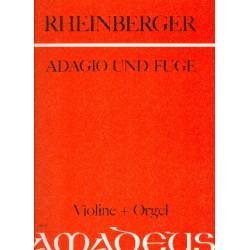 Rheinberger, Joseph Gabriel: Adagio und Fuge op.150,6 : f├╝r Violine und Orgel