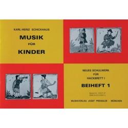 Schickhaus, Karl Heinz: Musik für Kinder : Neues Schulwerk für Hackbrett Band 1 Beiheft 1