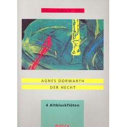 Dorwarth, Agnes: Der Hecht : für 4 Altblockflöten 4 Spielpartituren