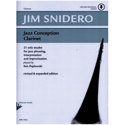 Snidero, Jim: Jazz Conception for Clarinet (+CD) : 21 solo etudes for jazz phrasing, interpretation and improvisation