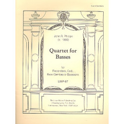 Phelps, John R.: Quartet for Basses : for recorders, celli, bass gambas or bassoons score and parts