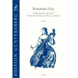 Hely, Benjamin: 6 Sonaten Band 1 (Nr.1-3) : für 3 Violen da gamba (2 Violen da gamba und Bc) Partitur und Stimmen (Bc