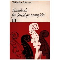 Altmann, Wilhelm: Handbuch für Streichquartettspieler Band 3