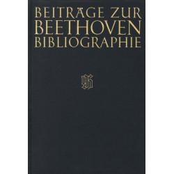 Beiträge zur Beethoven-Bibliographie : Studien und Materialien zum Werkverzeichnis von Kinsky / Halm