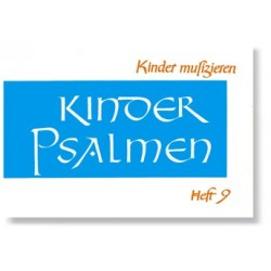 Klein, Richard Rudolf: Kinder musizieren Band 9 Kinder-Psalmen für 1-2 Singstimmen und Instrument