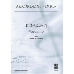 Hauswirth, Hans M. A.: DANCING FANTASIE : FUER AKKORDEON- DUO