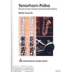 Tuschla, Walter: Tenorhorn-Polka : Solo für ein oder mehrere Tenorhörner und Blasorchester, Direktion und Stimmen