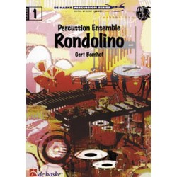 Bomhof, Gert: RONDOLINO : FUER PERCUSSION ENSEM- BLE (BONGOS, TAMBOURINE, COWBELL, KONGAS, DRUMSET) PART.+STIMMEN