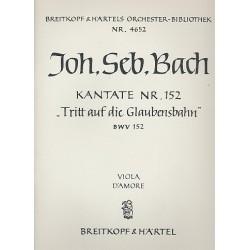 Bach, Johann Sebastian: Tritt auf die Glaubensbahn : Kantate Nr.152 BWV152 Viola d'amore
