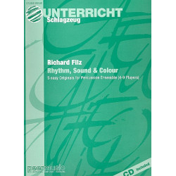 Filz, Richard: Rhythm Sound and Colour (+CD) 5 easy originals for percussion ensemble (4-9 players) score and parts