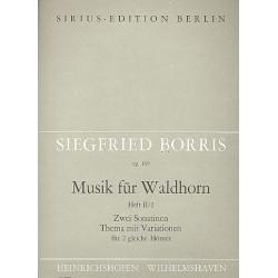 Borris, Siegfried: 2 Sonatinen und Thema mit Variationen op.109 : f├╝r 2 H├Ârner Spielpartitur