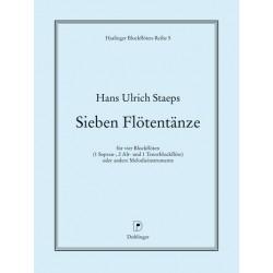 Staeps, Hans Ulrich: 7 Flötentänze : für 4 Blockflöten (SAAT) Partitur und 4 Stimmen