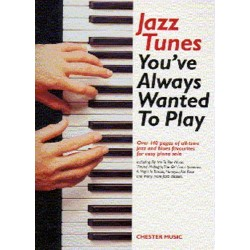 Jazz Tunes you've always wanted to play : for easy piano solo
