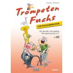 Dünser, Stefan: Trompeten-Fuchs für Posaunenchor Band 1 (+CD) : Trompetenschule in C