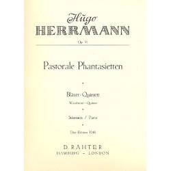 Herrmann, Hugo: Pastorale Phantasietten op.51 : für Flöte, Oboe, Klarinette, Horn und Fagott Stimmen