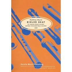 Maute, Matthias: Bixler Beat : for soprano (tenor) recorder and bass instr. (bass recorder) (1995)