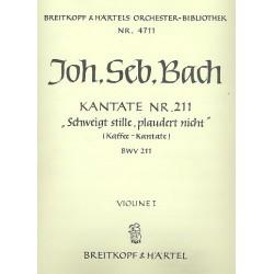 Bach, Johann Sebastian: Schweigt stille plaudert nicht Kantate Nr.211 BWV211 Violine 1