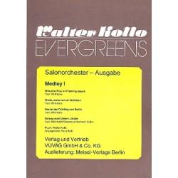 Kollo, Walter: Walter-Kollo-Evergreens Medley 1: für Salonorchester