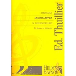 Thuillier, Ed.: Un jour a Séville Nr.2 (Bolero-brillant) für Klavier zu 6 Händen