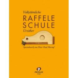 Hornof, Peter Paul: Volkstümliche Schule für Raffele (Urzither) Neuausgabe