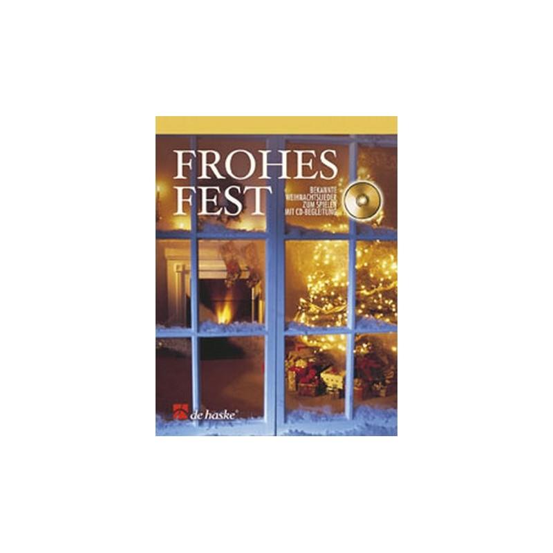 Frohes Fest (+CD) : für Altsaxophon Bekannte Weihnachtslieder - dc ...