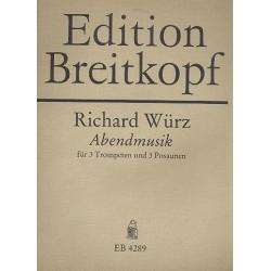 Würz, Richard: Turmmusik Nr.4 : für 3 Trompeten, und 3 Posaunen Partitur und 6 Stimmen