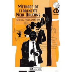 Pellegrino, Michel: METHODE DE CLARINETTE NEW ORLEANS (+CD)